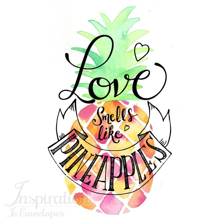 """Cute quote about love, """"Love smells like pineapples""""."""