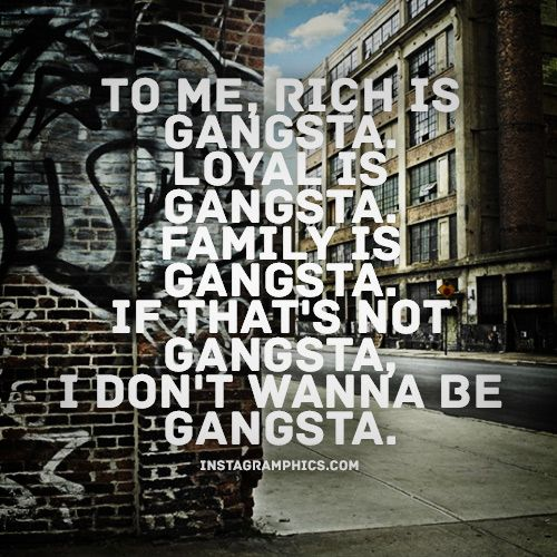 Gangster Quotes Real Gangster Quote Graphic Gangsta