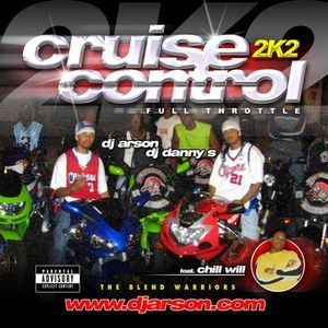 DJ Arson & DJ Danny S Featuring DJ Chill Will F.T.E.  - Cruise Control 2k2 - Full Throttle by J.Nickelz ( Frontrow E.N.T ) | Mixcloud