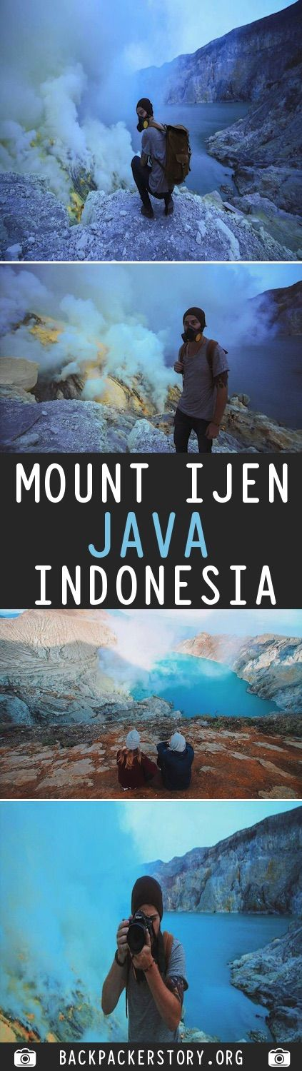 Guide: Mount Ijen, East Java – Indonesia