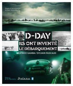 À voir / À lire - D-DAY - La Martinière