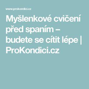 Myšlenkové cvičení před spaním – budete se cítit lépe | ProKondici.cz