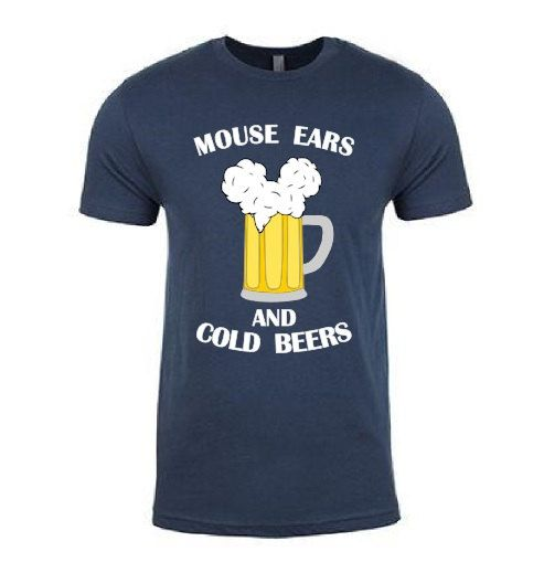 CREW NECK** Mouse Ears and Cold Beers - Men's - funny going to Disneyland Disney World shirt // custom printed graphic shirt // Mickey Mouse