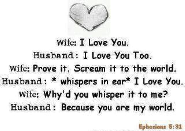 this sounds like some thing my husband would have said to me. I miss him.