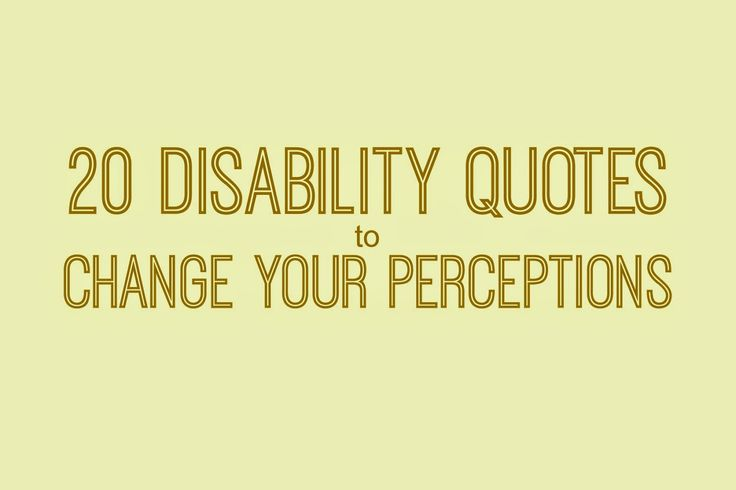 Downs Side Up: 20 Disability Quotes That Will Change Your Thinking