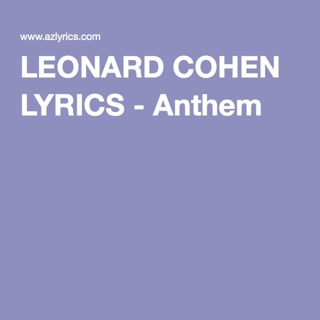 Best 25+ Leonard Cohen Anthem Ideas On Pinterest