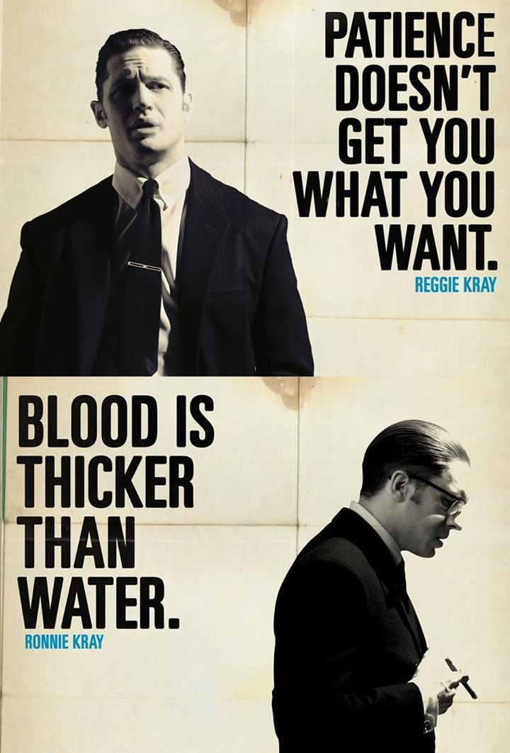 """Legend - """"Patience doesn't get you what you want"""" - Reggie Kray. """"Blood is thicker than water"""" Ronnie Kray #GangsterMovie #GangsterFlick"""