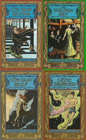 George MacDonald fairy tales: The Wise Woman - The Golden Key - The Gray Wolf - The Light Princess
