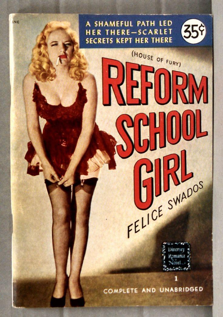 Reform School Girl Felice Swados 1948 Diversey Romance Novel 1 High Grade   eBay