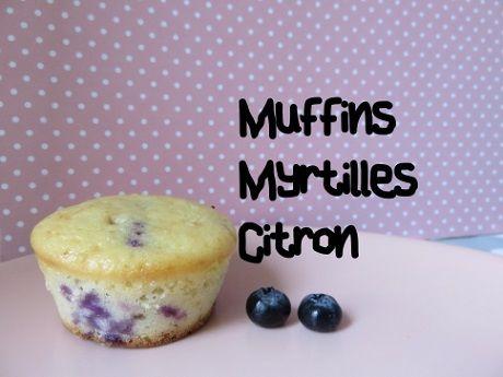 Recette de muffins aux myrtilles et au citron, une association qui fonctionne très bien...