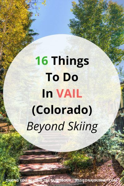 16 Things To Do In Vail Beyond Skiing | Colorado Travel16 Things To Do In Vail Beyond Skiing | Colorado Travel