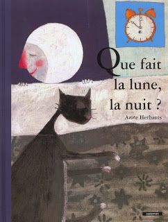 """Dvorah et Françoise sont dans un bateau...: Déclinaison autour de """"que fait la lune la nuit"""" :..."""