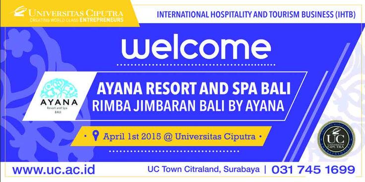 Welcome Ayana Resort and Spa Bali at Universitas Ciputra