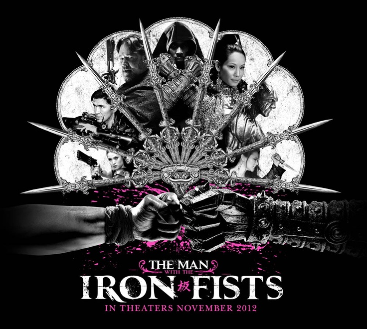 The Man With The Iron Fists Trailer: Iron Fist, Coming Soon And Trailers On Pinterest