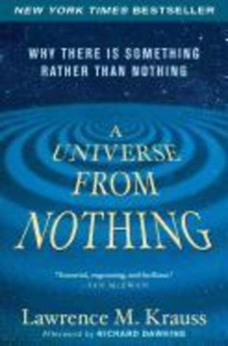 Krauss, Lawrence M: A Universe from Nothing | bookline