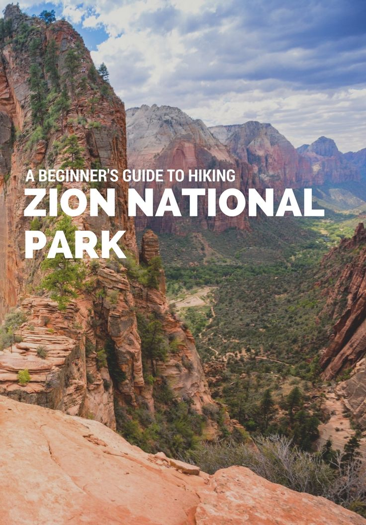 Zion National Park Quotes: A Beginner's Guide To Hiking Zion National Park