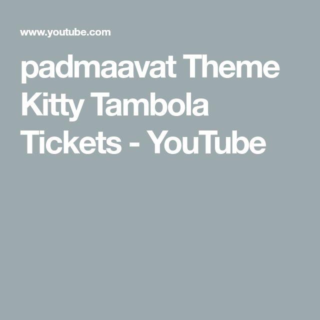 padmaavat Theme Kitty Tambola Tickets - YouTube