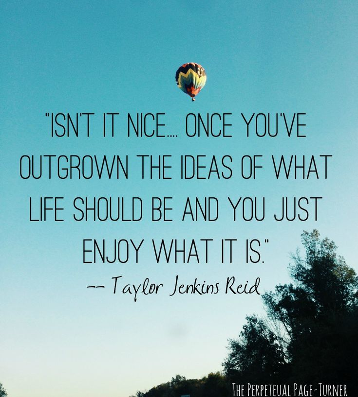 Enjoy what life is