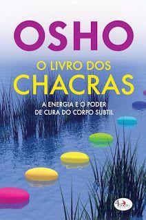 Sinfonia dos Livros: Passatempo | O Livro dos Chacras de Osho | O Casto...
