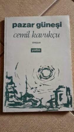 PAZAR GÜNEŞİ Yazar:Cemil Kavukçu Cemil Kavukçu'nun ilk öykülerinden oluşuyor kitap.