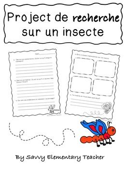 Detailed questions help guide students in their research of their chosen insect. Product is written in FRENCH Questions encompass: habitat, description, predators and nutrition. Several spaces are reserved for glueing in photos of their
