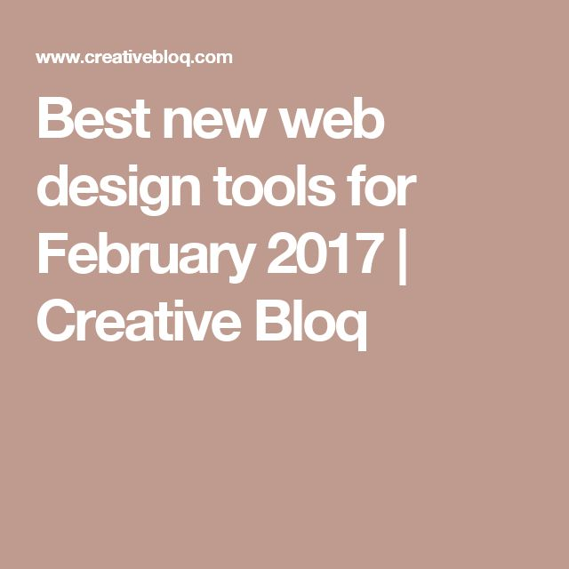 Best new web design tools for February 2017 | Creative Bloq