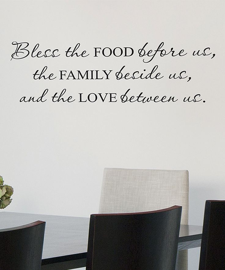 Look At This The Family Beside Us Wall QuotesTMDecal On Zulily Dining RoomsDining
