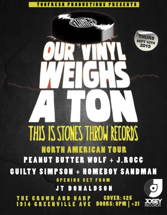 "September 10, 2015 @ The Crown & Harp - Too Fresh Productions presents ""Our Vinyl Weighs A Ton Tour - Peanut Butter Wolf + J.Rocc + Guilty Simpson + Homeboy Sandman"""