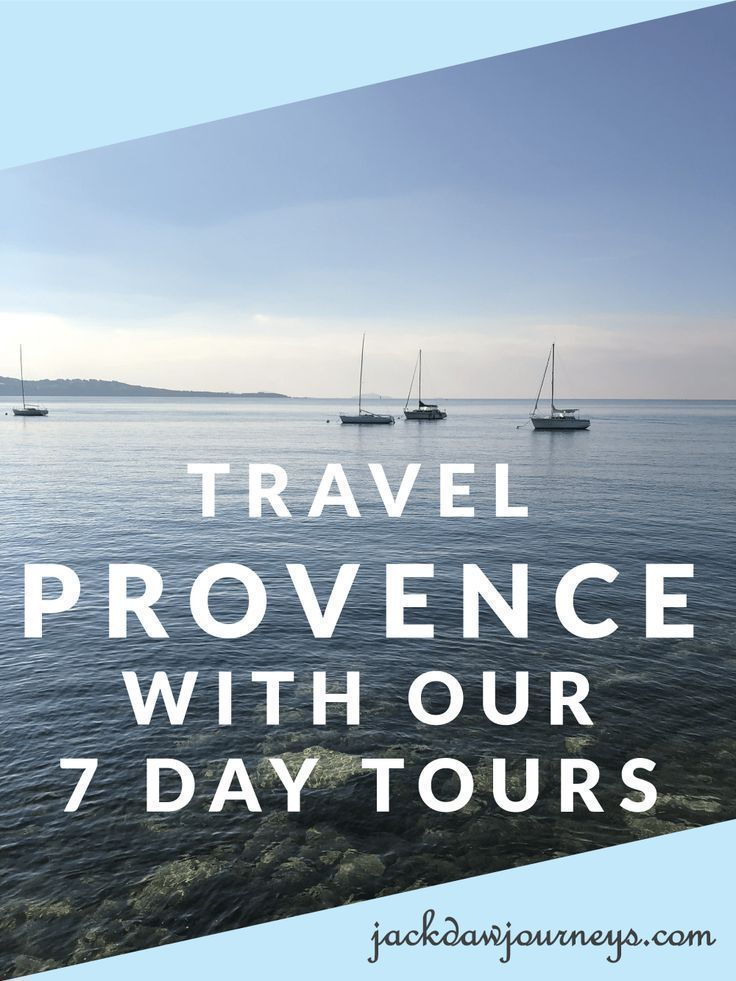 Searching For An Intimate Tour To Provence Our 7 Day Tours Of 10