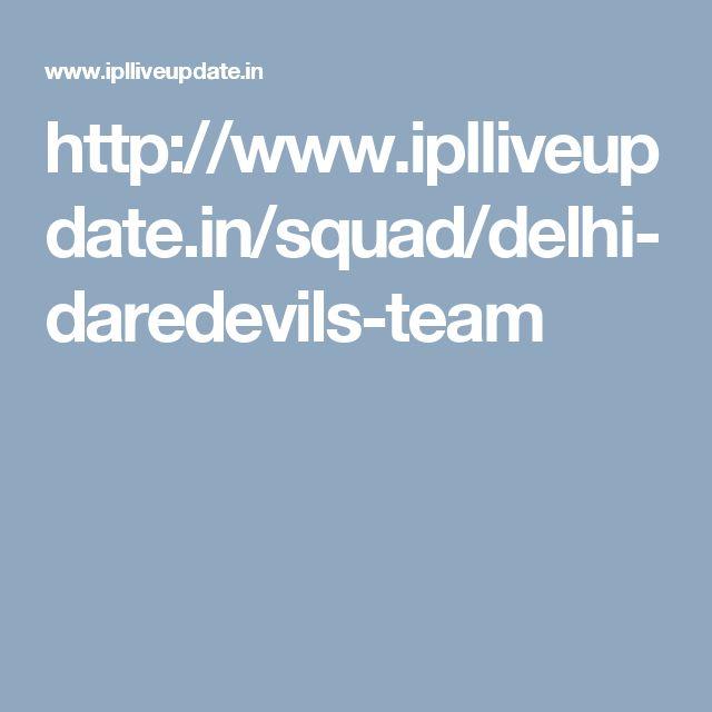 http://www.iplliveupdate.in/squad/delhi-daredevils-team