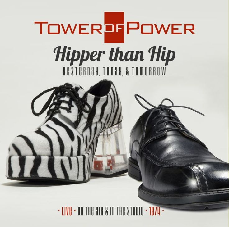 Tower Of Power - Hipper Than Hip - Yesterday,Today and Tomorrow - Full Album