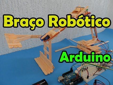 Braço robótico com arduino, servomotores e palito de picolé - YouTube