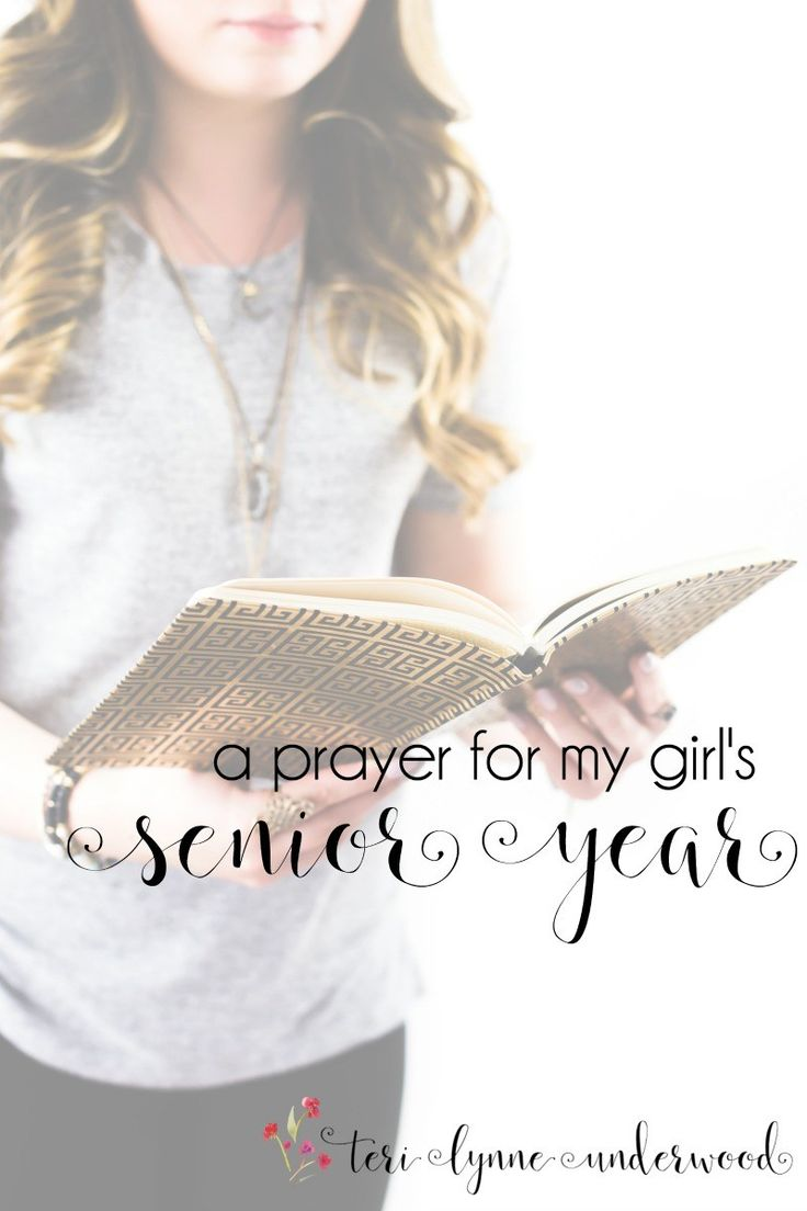 As my daughter's senior year begins, my prayer for her is rooted in gratitude for who she is and who she is becoming. #prayingforgirls
