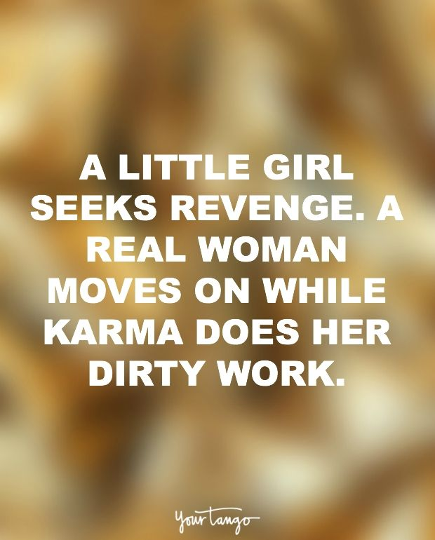 """""""A little girl seeks revenge. A real woman moves on while karma does her dirty work."""""""