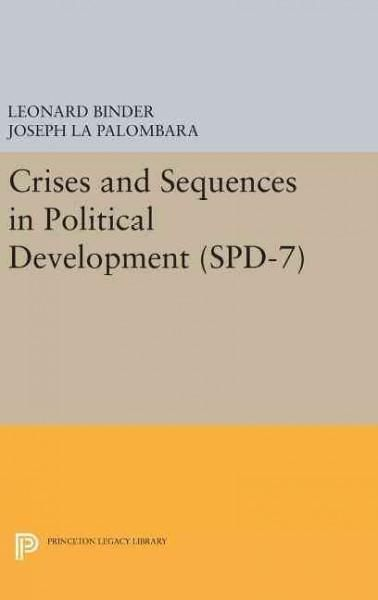 Crises and Sequences in Political Development