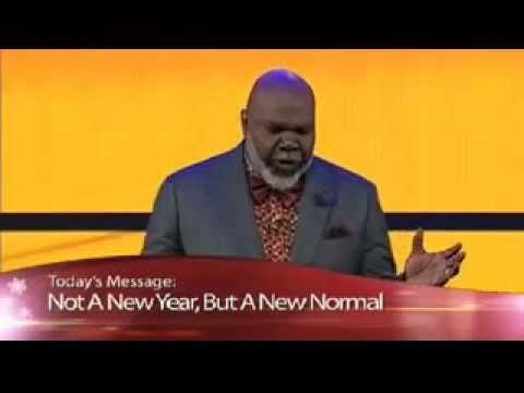 TD Jakes  A New Normal  New Year's Eve Watch Night Service TD Jakes Serm...