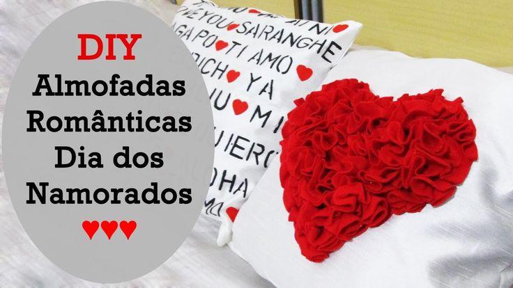 ♥ DIY: Almofadas Românticas para o Dia dos Namorados ♥