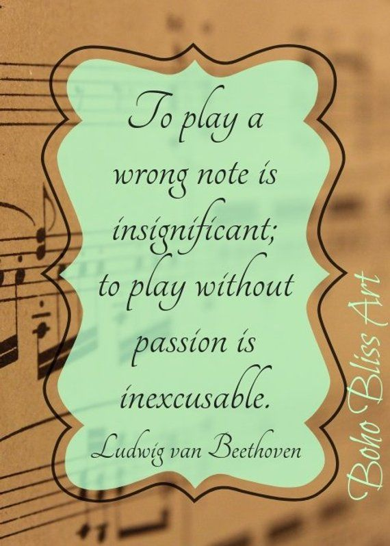 Ludwig Van Beethoven Quote To Play A Wrong Note Is Insignificant