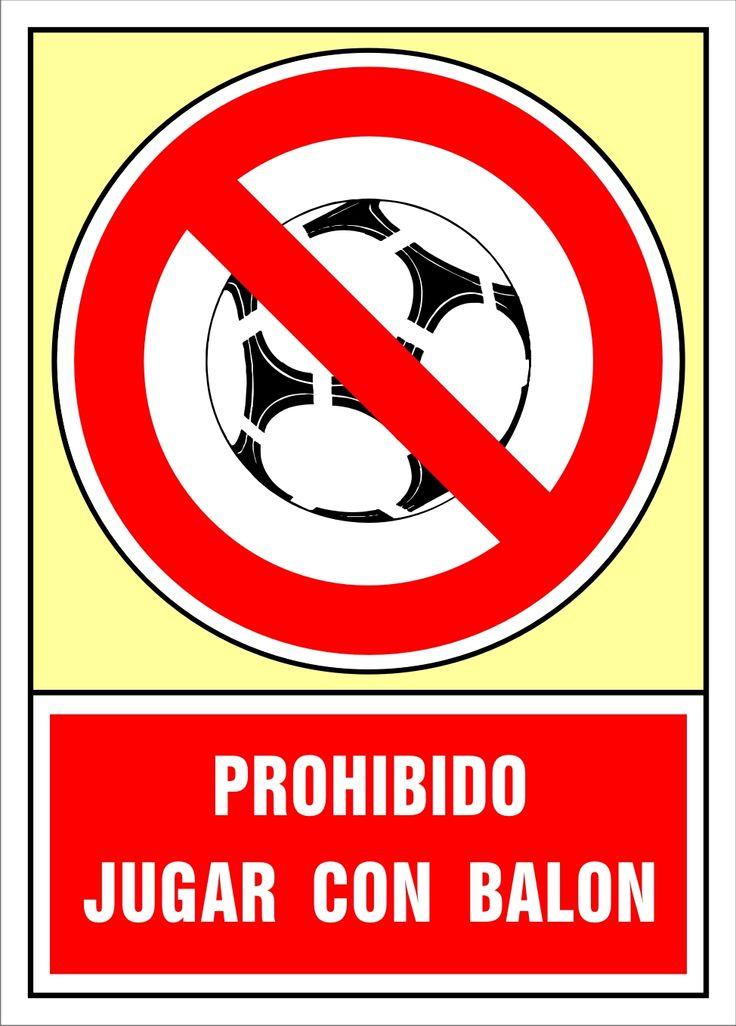Señal prohibido jugar con balón