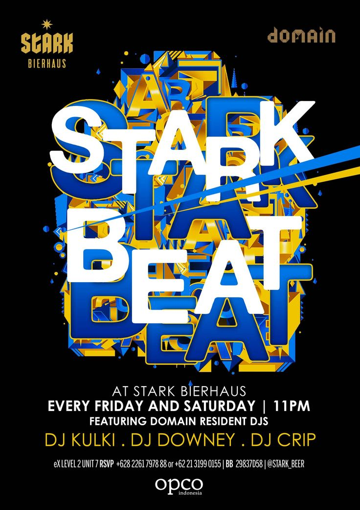 Stark Beat Every Friday and Saturday 11 PM. Featuring Domain residents DJ Downey, DJ Kulki and DJ Crip