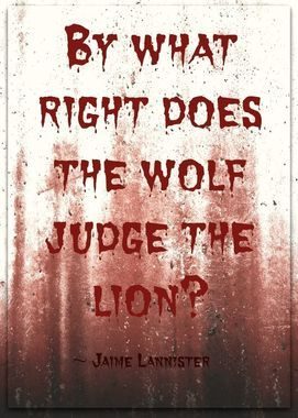 One of my favorite Jaime Lannister quotes, he get such killer dialogue