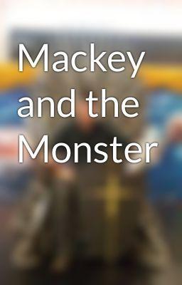 "Read ""Mackey and the Monster - Mackey and the Monster"" #wattpad #horror"