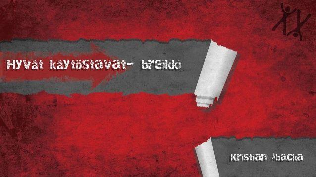 Hyvät käytöstavat x-breikki , Kristian åbacka