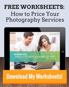 How to Price Your Photography Services, Wrap Up: How to Start Charging Your New Pricing — Hobby to Pro Photo