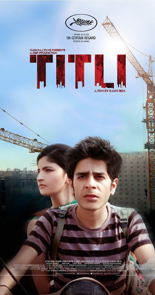 Directed by Kanu Behl.  With Shashank Arora, Lalit Behl, Shivani Raghuvanshi, Ranvir Shorey. In the badlands of Delhi's dystopic underbelly, Titli, the youngest member of a violent car-jacking brotherhood, plots a desperate bid to escape the 'family' business.
