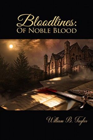 """""""Bloodlines: Of Noble Blood"""" is an engaging and entertaining story and an excellent follow-up to Bloodines: Cove Point Manor."""