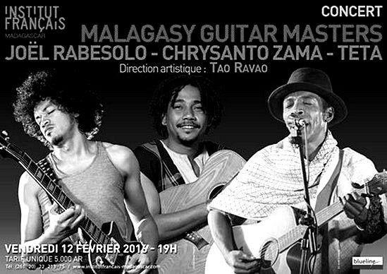 Malagasy Guitar Masters (TETA, CHRYSANTO ZAMA et JOEL RABESOLO) - Vendredi 12 février à 19h  - à l'IFM.à Tana