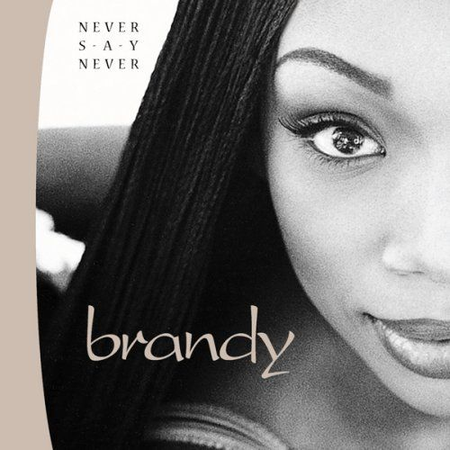 Brandy takes me back to my pre-teen days. [sighs]
