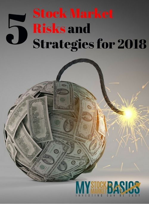 Last year was a great one for investors but I'm following five trends that could make 2018 even better. Follow these five stock market risks and strategies to make more money this year.