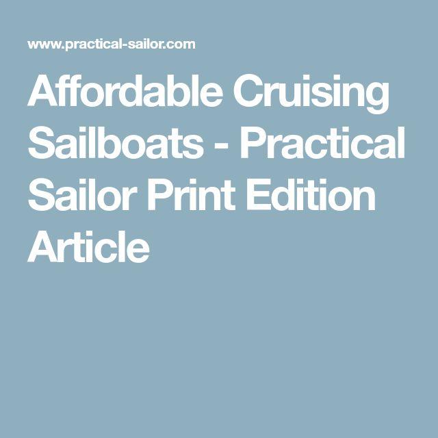 Affordable Cruising Sailboats - Practical Sailor Print Edition Article